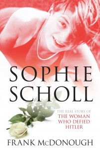 Sophie Scholl: The Woman Who Defied Hitler
